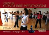La locandina del Corso per condurre Meditazioni a Pesaro 2017